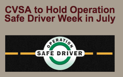 CVSA to Hold Operation Safe Driver Week in July