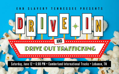 [Event] Drive-In Movie! In Partnership with End Slavery Tennessee